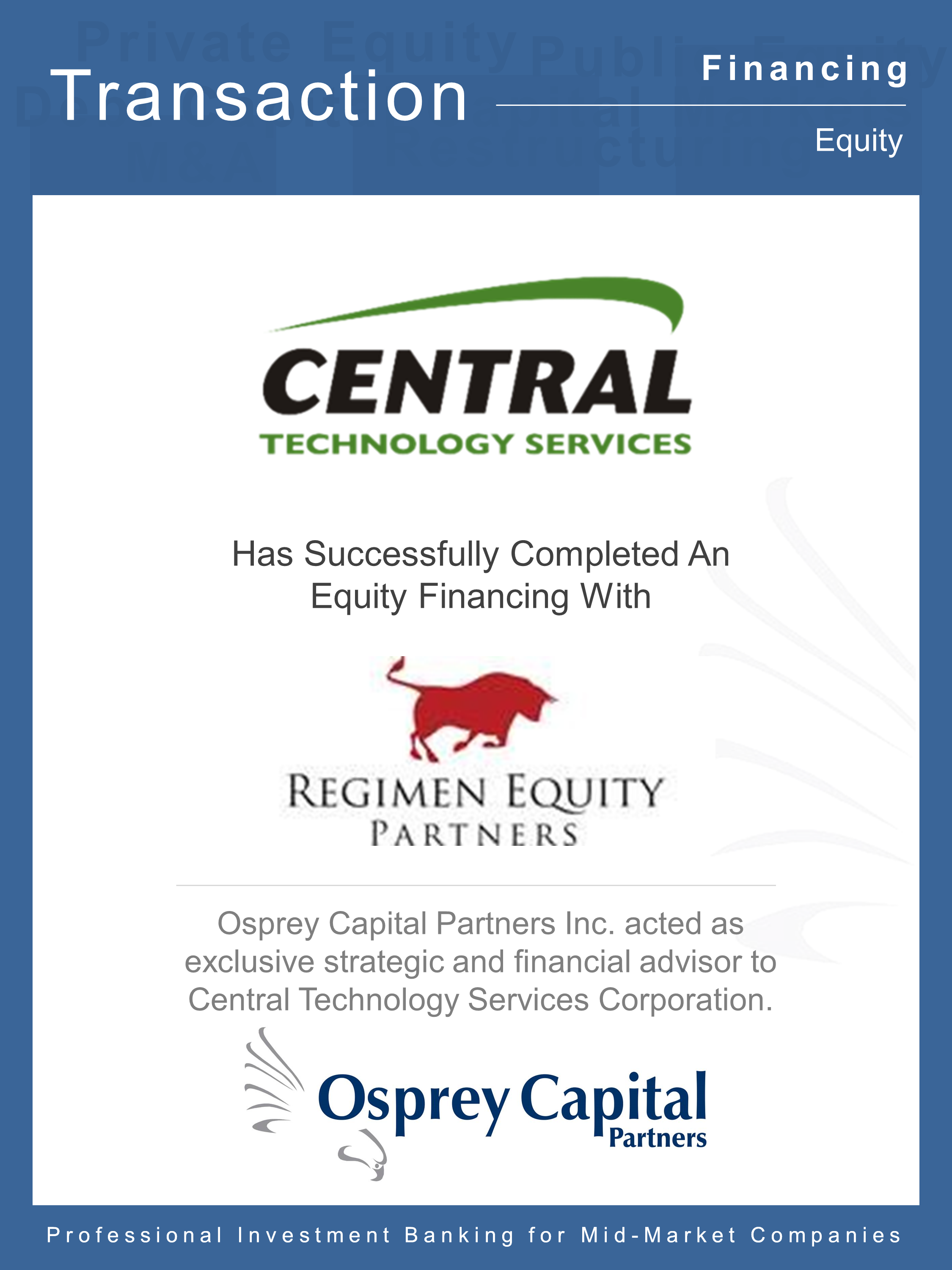 Regimen Partners Invests in Central Technology Services